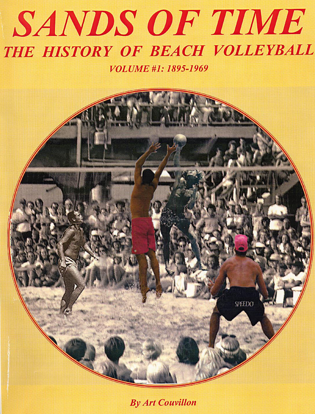 Sands of Time - The history of beach volleyball Vol #1